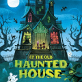 at the old haunted house childrens book