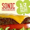 sonic half price cheeseburgers